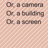 ruth_buchanan_or_a_camera_or_a_building_or_a_screen_kunstverein_hamburger_banhhof_apparent_extent_motto_distribution