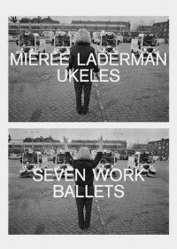 Mierle Laderman Ukeles: Seven Work Ballets