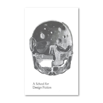 A school for design fiction cover